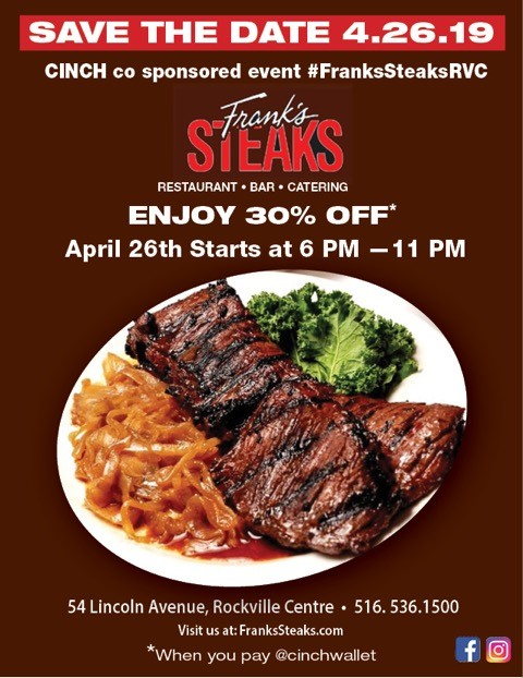 Pay with Cinch Wallet, 30 % off @ Frank's Steaks of Rockville Centre