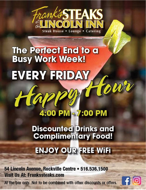 …Every Friday is Happy Hour @ Frank's Steaks of Rockville Centre