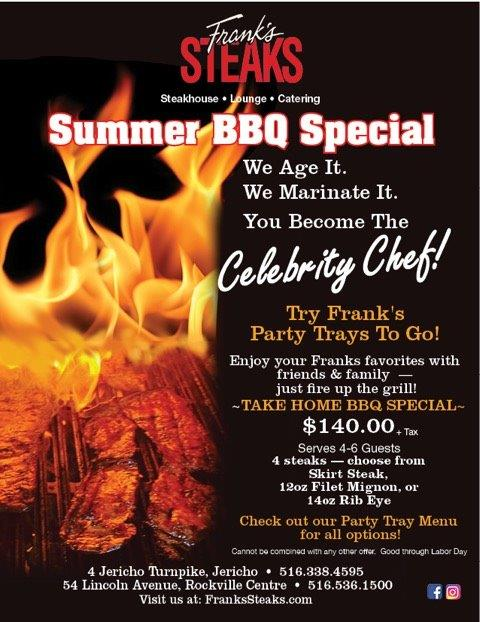 Summer BBQ Special prepared by Frank's Steaks!