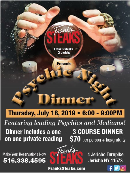 Psychic Night @ Frank's Steaks of Jericho on July 18th (6 – 9 PM)