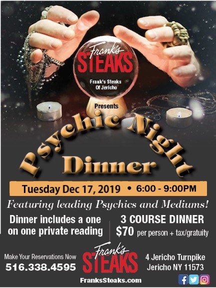 Psychic Night @ Frank's Steaks of Jericho on December 17th (6 – 9 PM)